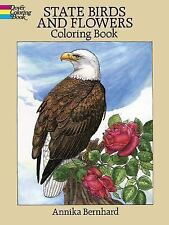 Dover Nature Coloring Book: State Birds and Flowers Coloring Book by Annika...
