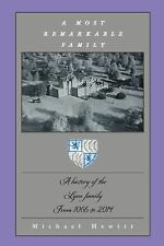 A Most Remarkable Family : A History of the Lyon Family from 1066 To 2014 by...