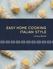 EASY HOME COOKING-ITALIAN STYLE - LILIANA BATTLE (HARDCOVER) NEW
