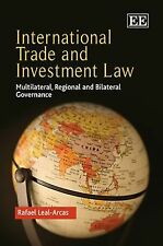 International Trade and Investment Law: Multilateral, Regional and Bilateral Gov