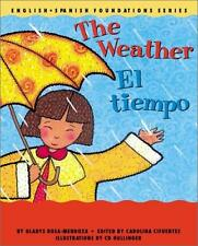 The Weather / El tiempo (English and Spanish Foundations Series) (Bilingual)...