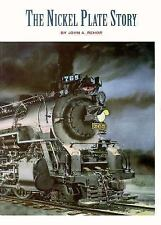 The Nickel Plate Story by John A. Rehor (1966, Hardcover)