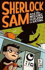 Sherlock Sam and the Missing Heirloom in Katong: book one  (ExLib)