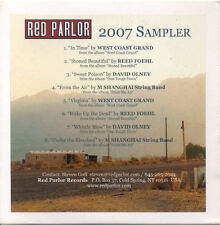 RED PARLOR 2007 CD Sampler Foehl Olney West Coast Grand Shanghai