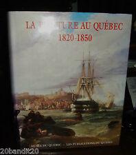 PEINTURE AU QUEBEC 1820-1850 MARIO BELAND MUSEE DU QUEBEC 1991