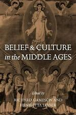 Belief and Culture in the Middle Ages: Studies Presented to Henry Mayr-Harting