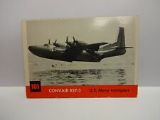 1956 T.C.G. Jets Convair R3Y-2 U.S. Navy Transport Card # 101