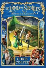 The Land of Stories: Beyond the Kingdoms by Colfer, Chris