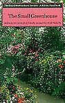 The Small Greenhouse (Wisley Handbook)-ExLibrary