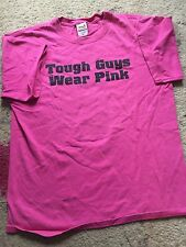 Men's Medium Tough Guys Wear Pink Anvil Crew Neck T-Shirt Preshrunk Cotton
