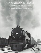 CANADIAN STEAM in the Prairies, Towns and Cities: 1930s & 1940s west of Winnipeg