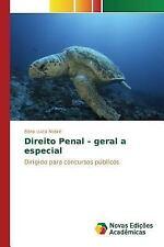 Direito Penal - Geral a Especial by Nobre Edna Luiza (2015, Paperback)