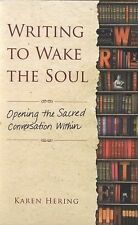Karen Hering - Writing To Wake The Soul (2014) - Used - Trade Cloth (Hardco