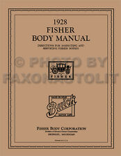 1928 Buick ONLY Coupe and Sedan Fisher Body Manual Repair Shop Book