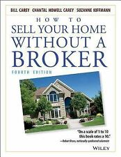 How to Sell Your Home Without a Broker by Suzanne Kiffmann, Chantal Howell...