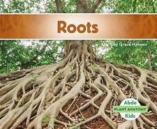 Plant Anatomy: Roots by Grace Hansen (2016, Hardcover)