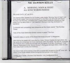(FP318) Nic Dawson Kelly, Morning, Noon & Night - 2013 DJ CD