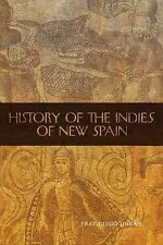 History of the Indies of New Spain 210 by Fray Diego Duran (2010, Paperback)