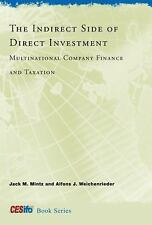 The Indirect Side of Direct Investment: Multinational Company Finance and Taxati