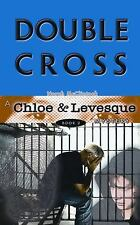 Double Cross (Chloe and Levesque Mysteries) McClintock, Norah Paperback