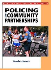 Policing and Community Partnerships (Prentice Hall's Policing and ... Series)