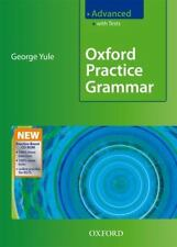 Oxford Practice Grammar Advanced: With Key Practice-Boost CD-ROM Pack by Yule,