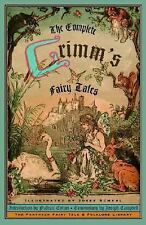 The Complete Grimm's Fairy Tales by Brothers Grimm, Josef Scharl