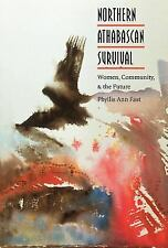 North American Indian Prose Award: Northern Athabascan Survival : Women,...
