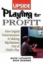 Playing for Profit: How Digital Entertainment is Making Big Business Out of Chil