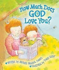 Michelle Medlock Adams - How Much Does God Love You (2010) - Used - Trade C