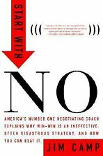 Start with No : The Negotiating Tools That the Pros Don't Want You to Know by...