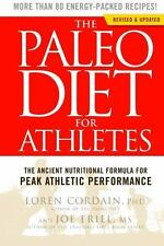 The Paleo Diet for Athletes: The Ancient Nutritional Formula for Peak Athletic P
