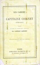 C1 NAPOLEON Cahiers CAPITAINE COIGNET 1899 Loredan Larchey