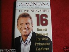 The Winning Spirit : 16 Timeless Principles That Drive Performance Joe Montana