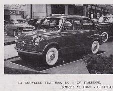 1956  --  LA NOUVELLE FIAT 600  LA 4CV ITALIENNE   3E728