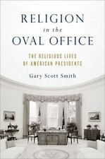 Religion in the Oval Office: The Religious Lives of American President-ExLibrary