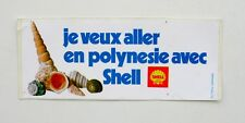 Autocollant SHELL Polynésie  - Sticker collector  -  Année 70/80