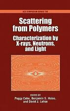 Scattering from Polymers: Characterization by X-rays, Neutrons, and Li-ExLibrary