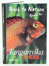 Back to Nature Guide to Tanganyikan Cichlids by Ad Konings