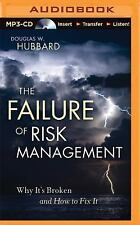The Failure of Risk Management : Why It's Broken and How to Fix It by Douglas...
