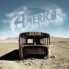 AMERICA Here & Now 2CD BRAND NEW 2006 Album Plus Greatest Hits Live