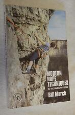 Modern Rope Techniques in Mountaineering by Bill March (1988, Paperback, illus