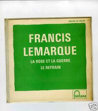 45 RPM SP JUKE BOX FRANCIS LEMARQUE LA ROSE ET LA GUERRE