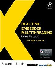 Real-Time Embedded Multithreading Using ThreadX by Edward L. Lamie (2009,...