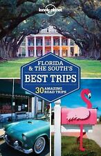 Lonely Planet Florida & the South's Best Trips: 30 Amazing Road Trips (Paperback