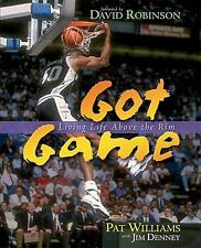 GOT GAME, LIVING LIFE ABOVE THE RIM, BY PAT WILLIAMS WITH JIM DENNEY, NEW