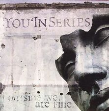 FREE US SH (int'l sh=$0-$3) NEW CD You In Series: Outside We Are Fine