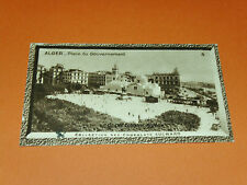 CHROMO PHOTO CHOCOLAT SUCHARD 1930 COLONIES ALGERIE AFRIQUE ALGER PLACE GOUVERN.
