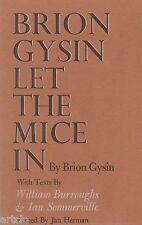 Brion Gysin - Let the mice in - William Burroughs & Ian Sommerville - 1973
