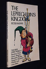 Leprechaun's Kingdom, Peter Haining, 1980 PB, The Irish Spirit World...illustrat